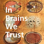 in brains we trust